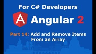 Angular 2 Tutorial Part 14 Create an Array Add and Remove Items from it