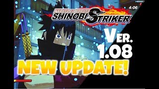 NEWUPDATE!Version1.08NarutotoBoruto:ShinobiStriker