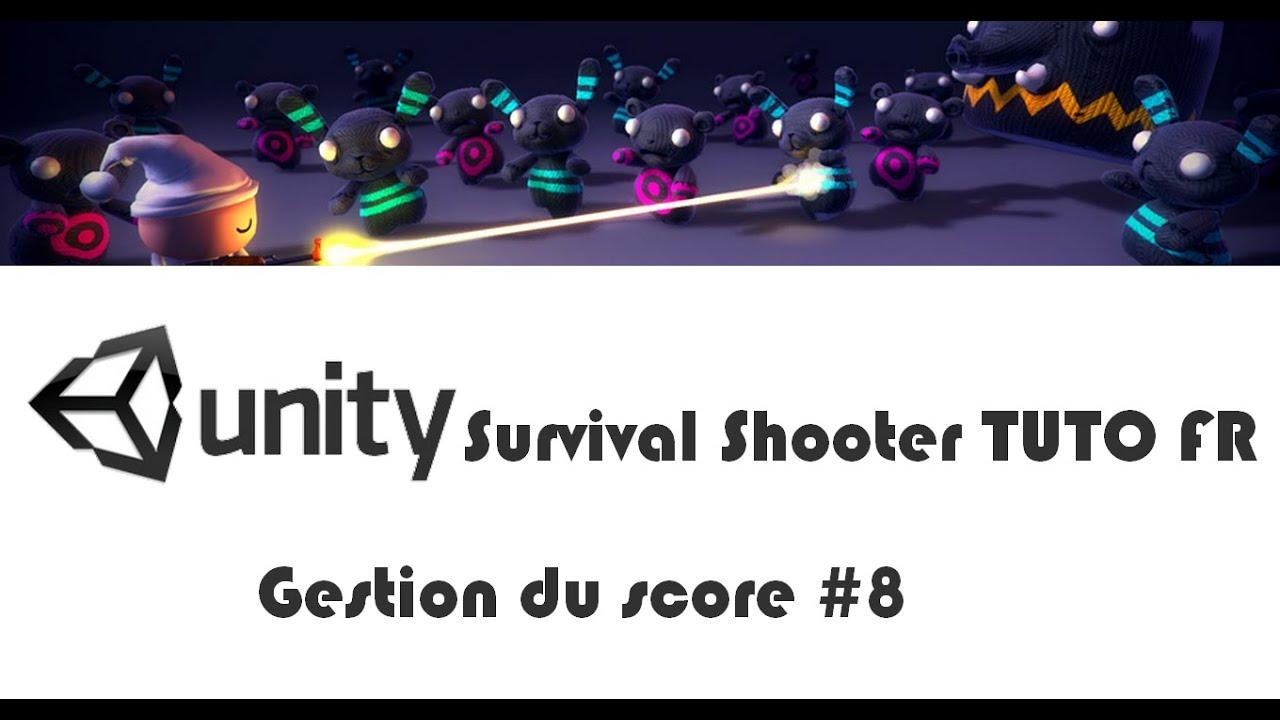 [TUTO FR] Unity 4.6 : Survival shooter Gestion du score #8