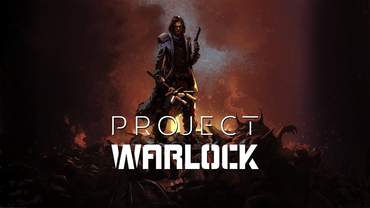 Project Warlock (Episode 1 Playthrough)