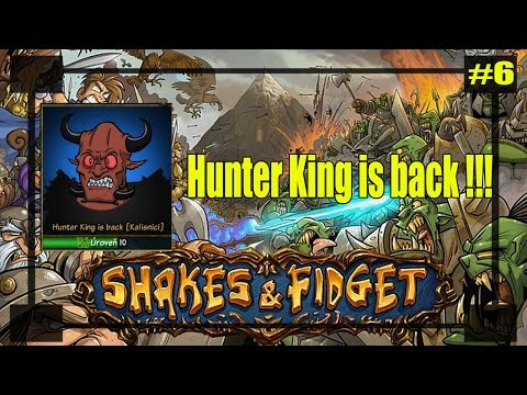 Shakes & fidget : Hunter King is back !!! Nemilosrdný zabiják !!! #6