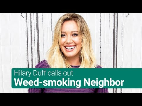 Hilary Duff Slams Her Neighbour on Instagram for Smoking Weed