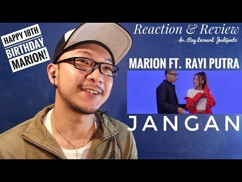 Marion Jola - Jangan Ft. Rayi Putra - REACTION & REVIEW Dr. Ray Leonard Judijanto