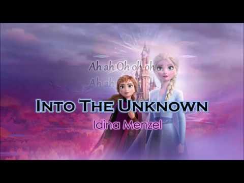 Idina Menzel, Aurora - Into The Unknown Lyrics | FROZEN 2