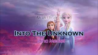 Idina Menzel, Aurora   Into The Unknown Lyrics | FROZEN 2