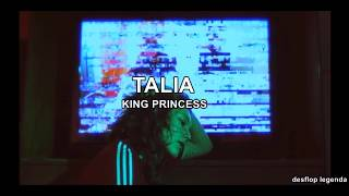 King Princess   Talia (LegendaTradução PT BR)