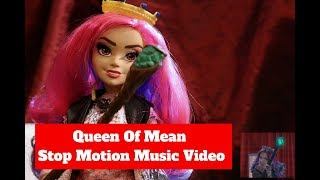 Queen Of Mean Stop Motion
