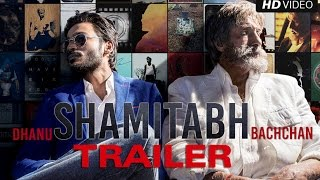 Shamitabh - Official Trailer