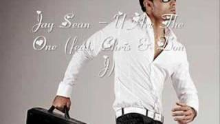 Jay Sean - U Are The One (feat. Chris & Don J)
