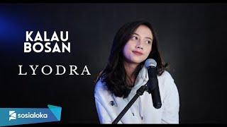 KALAU BOSAN @Lyodra Official - MICHELA THEA COVER