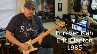 Forever Man Clapton Cover