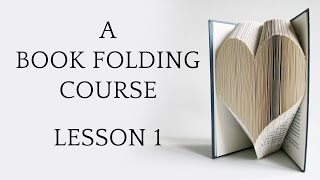 Book Folding Tutorial: Lesson 1