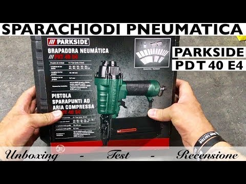Pistola SPARAPUNTI ad aria compressa PARKSIDE lidl. PDT 40 E4. SPARACHIODI PNEUMATICA