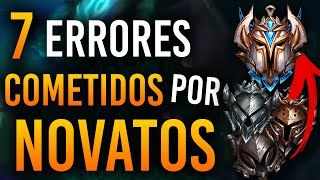 7 ERRORES de NOVATOS MÁS COMUNES en League of Legends | Guía LOL S10