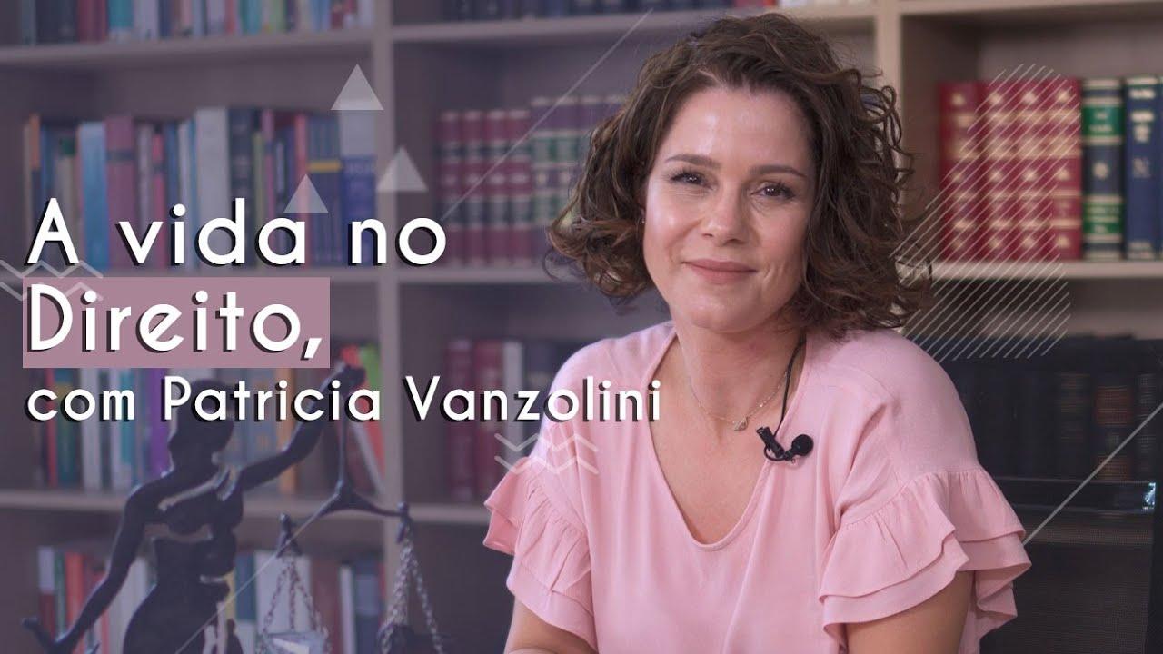 Guia de Profissões | A vida no Direito, com Patricia Vanzolini