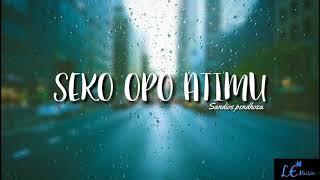 SEKO OPO ATIMU Sandios Pendhoza LAGU VIRAL 2019