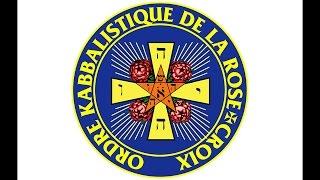 ORDRE KABBALISTIQUE DE LA ROSE CROIX