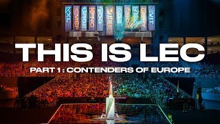 This is LEC : The Contenders of Europe