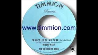 Willie West With The Hi Society Bros   Who's Fooling Who