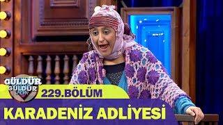 Karadeniz Adliyesi - Güldür Güldür Show 229.Bölüm
