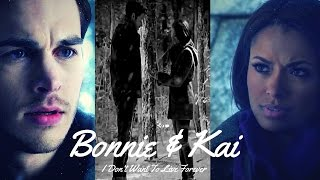 Chris Wood, Bonnie & Kai (Bonkai)~I Don't Wanna Live Forever