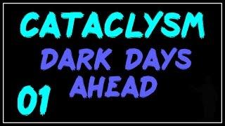 Cataclysm: DDA #01 - Начало Истории о Том, Как Я Умер!