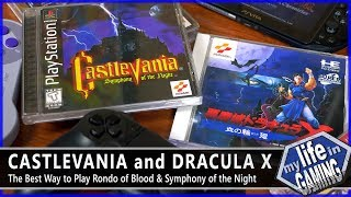 The Best Way to Play Castlevania: Rondo of Blood & Symphony of the Night