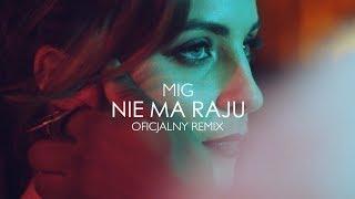 Mig   Nie Ma Raju (Dj Sequence Remix)