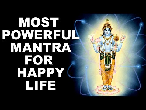 OM NAMO NARAYANA : MOST POWERFUL MANTRA TO BRING HAPPINESS  & SETTLEMENT IN LIFE