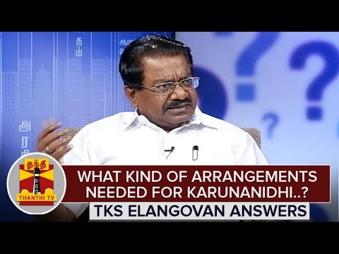What-Kind-Of-Arrangements-Needed-For-Karunanidhi-in-Assembly--TKS-Elangovan-Answers