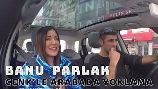 KAPIYI AÇAN ADAM BANU PARLAK'A KÜFÜR MÜ ETTİ? - Cenk'le Arabada Yoklama #12