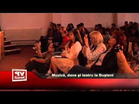 Muzică, dans și teatru la Bușteni
