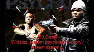 50 Cent ft. Eminem - Psycho (napisy PL)