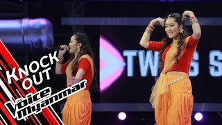 Twins Star: DeTwinPanZinLyinDwinMar (Lay Lay War) | Knock Out - The Voice Myanmar 2019