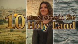 10 must sees in the Holy Land- 3 episode series for christiens
