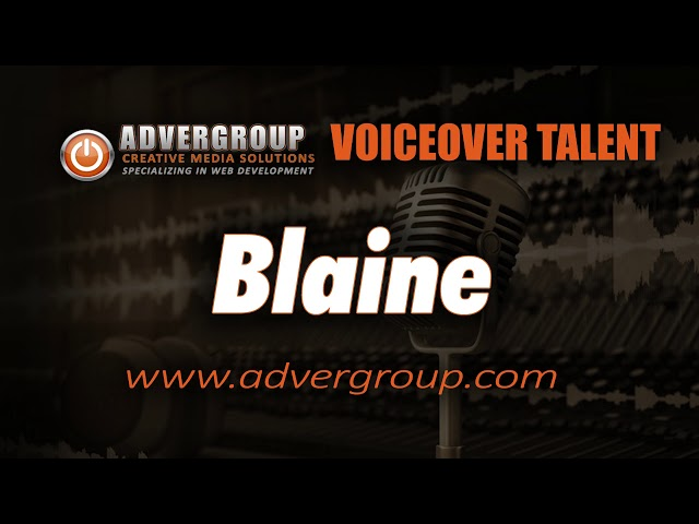 BLAINE Male VOICEOVE ..