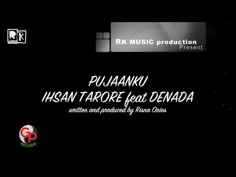 Ihsan Tarore & Denada - Pujaanku (Official Video Lyric)