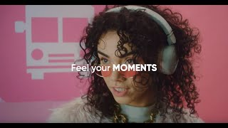 Feel your moments  Trailer