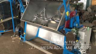 Mesin Aduk Adonan Mie MS 60120 Kapasitas 100kg/10menit. Bayoran Teknik Mesin Mie