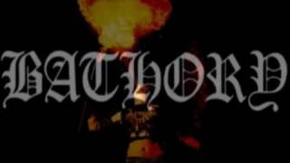 Bathory - For All Those Who Died