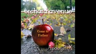 ApologetiX Come to Father