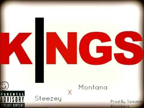 Kings - Steezey Montana