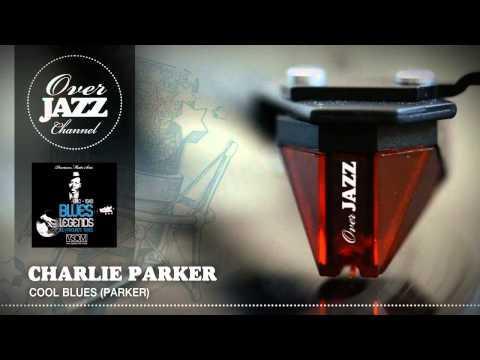Charlie Parker - Cool Blues (Parker) (1947)