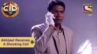 Your Favorite Character | Abhijeet Receives A Shocking Call | CID