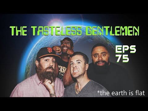 The Tasteless Gentlemen Show – Episode 75