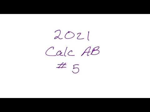 2021 AP Calculus AB Exam FRQ #5 - YouTube