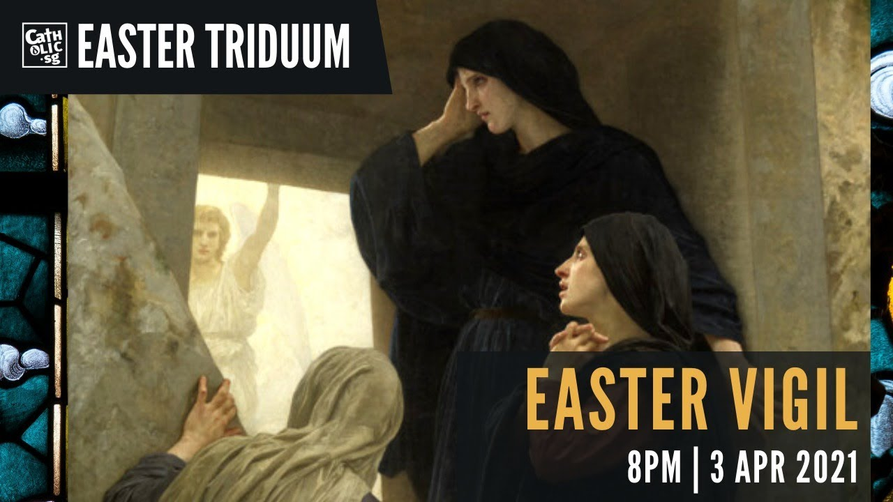 Easter Vigil 3rd April 2021 Catholic Mass Today Live Online at Singapore