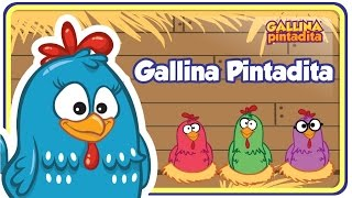 Gallina Pintadita ORIGINAL - Oficial - Canciones infantiles para niños y bebés