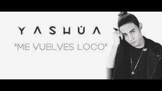 "Yashua ""Me Vuelves Loco""  ( Remix By: Gnarls Barkley, Crazy)"