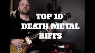 My Top 10 Death Metal Riffs